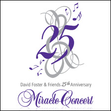 David Foster 25 Year Anniversary